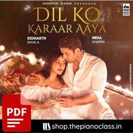 Dil Ko Karaar Aaya Piano Notes - Neha Kakkar , Yasser Desai